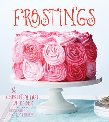 Frosting By Whitmore, Courtney Dial